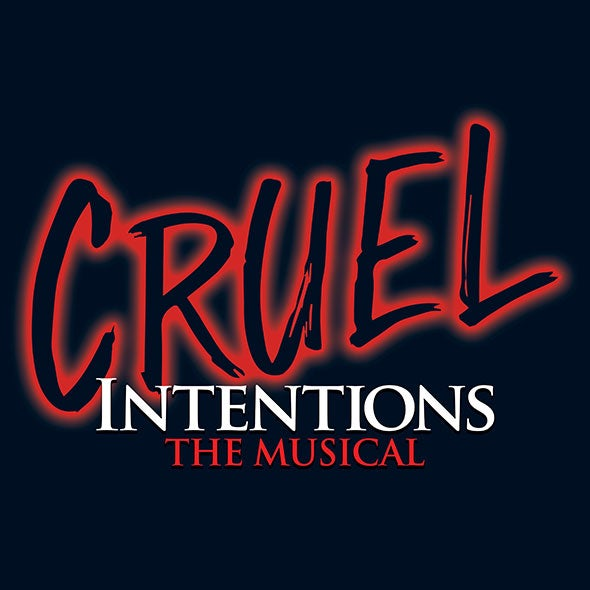 More Info for Cruel Intentions: The 90s Musical