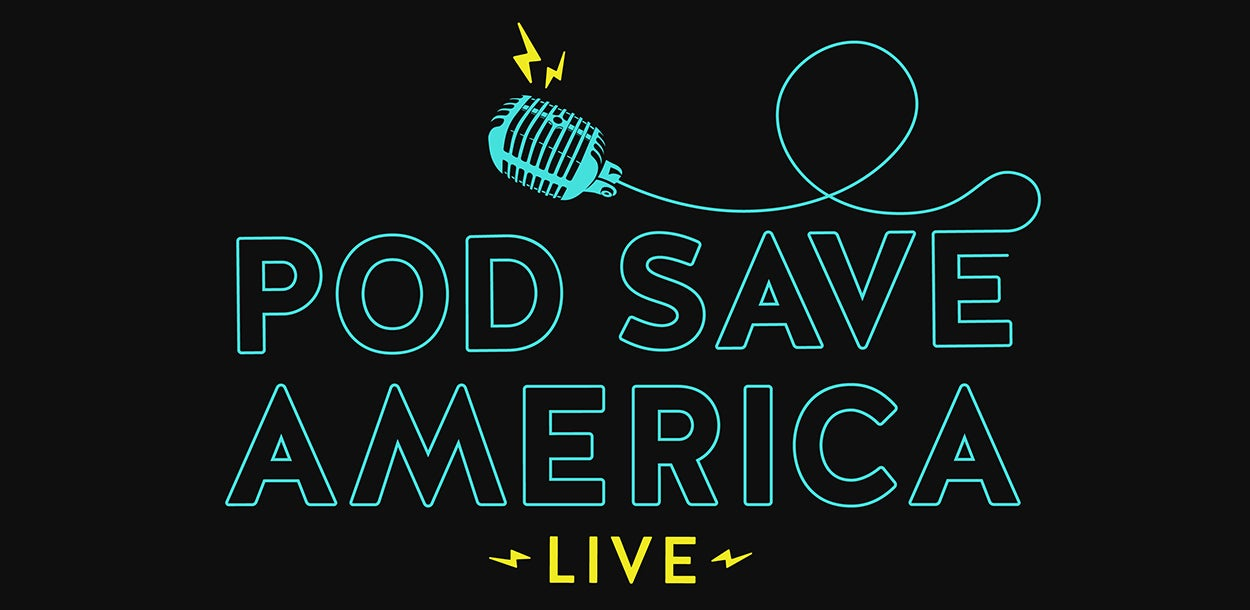 CANCELLED - Pod Save America
