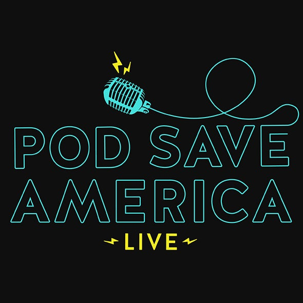 More Info for CANCELLED - Pod Save America